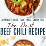 pinterest image for the best beef chili recipe