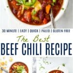 pinterest image for the best 30 minute beef chili recipe
