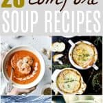 The ULTIMATE collection of 28 drool worthy Comfort Soup Recipes to keep your warm fall & winter long! From crock pot recipes, to instant pot, to long and slow or 30 minute recipes - all right here with the best soups EVA!