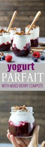 Yogurt Parfait with Mixed Berry Compote | Protein Packed & So Good!