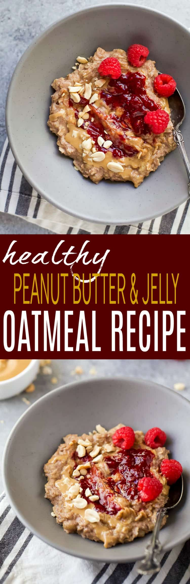 Recipe collage for Healthy Peanut Butter & Jelly Oatmeal