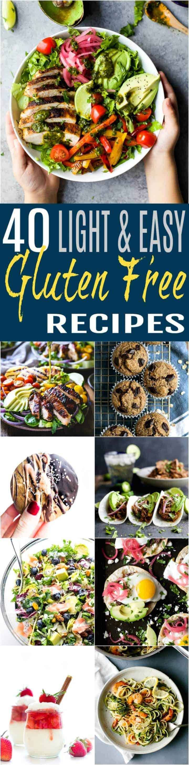 40 Of The Best Light Easy Gluten Free Recipes Easy Healthy Recipes