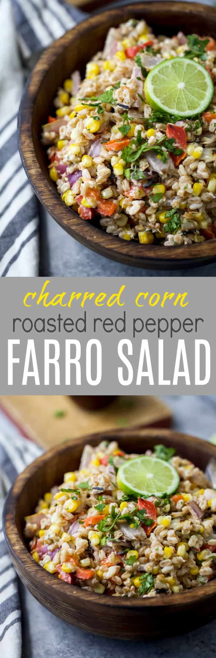 Charred Corn Roasted Red Pepper Farro Salad in a wooden bowl