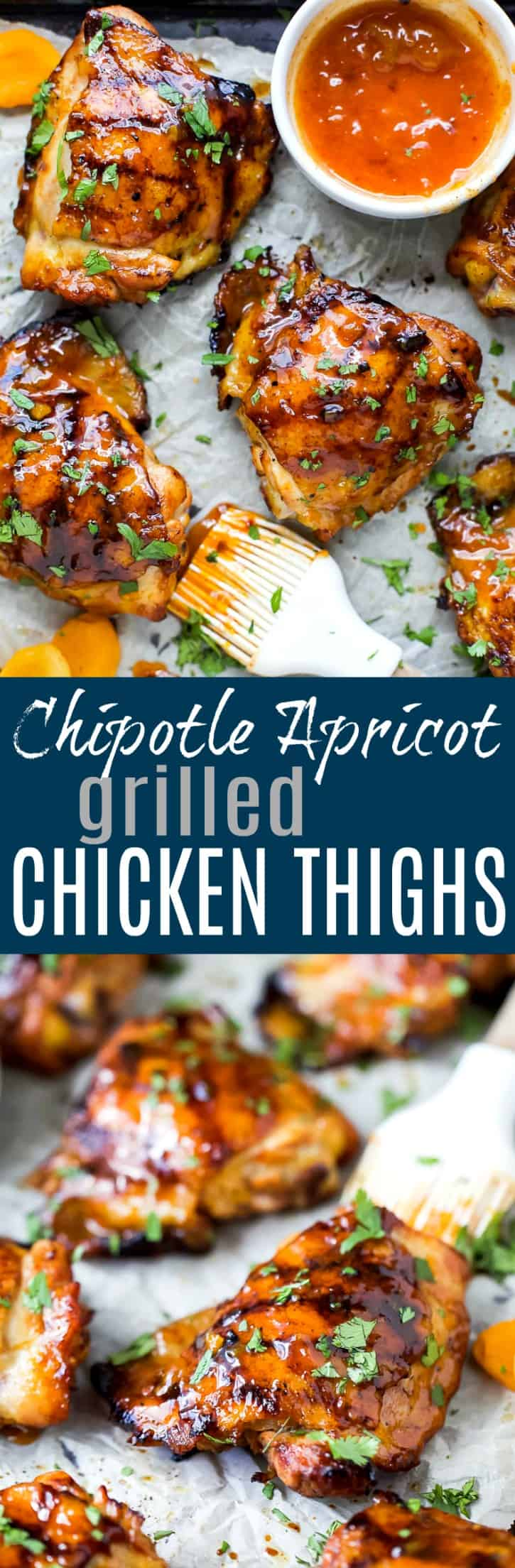 Pinterest collage for Chipotle Apricot Grilled Chicken Thighs recipe
