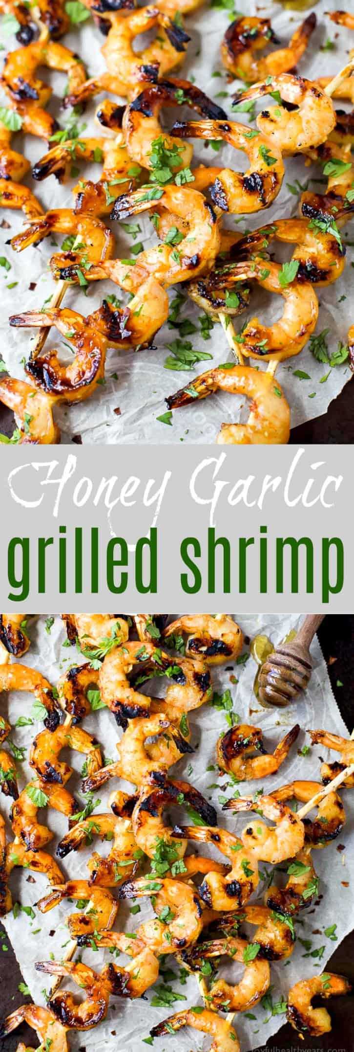Easy 30 Minute Honey Garlic Grilled Shrimp with only 4 ingredients and full of bold flavors. These grilled shrimp will be a favorite this summer - I guarantee you'll be licking your fingers!