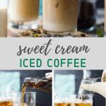 pinterest image for sweet cream iced coffee recipe