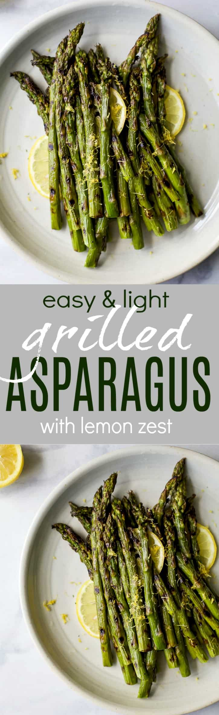 Recipe collage for Easy & Light Grilled Asparagus topped with fresh Lemon zest