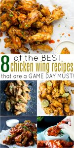 pinterest image for 8 of the Best Chicken Wing Recipes that are a Game Day Must