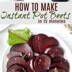 pinterest image for how to make instant pot beets in 15 minutes
