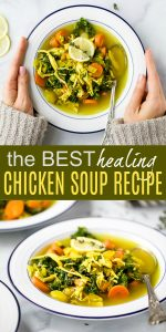 pinterest image of the best healing chicken soup recipe