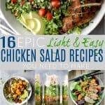 16 Easy & Healthy Chicken Salad Recipes You Need To Make!