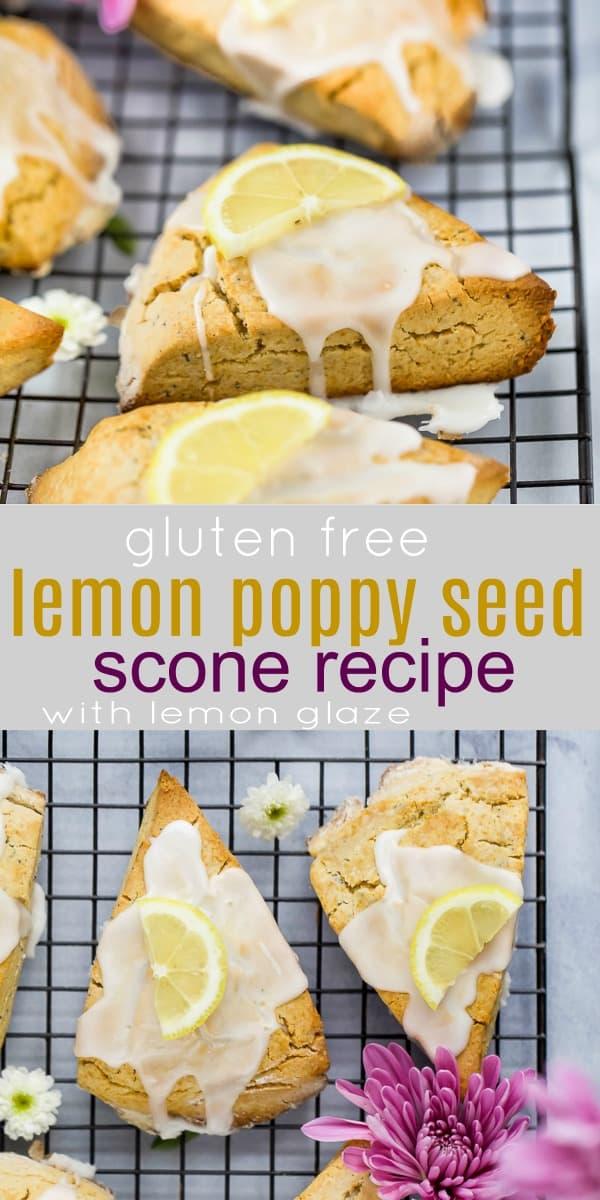 pinterest image for gluten free lemon poppy seed scones with lemon glaze on top
