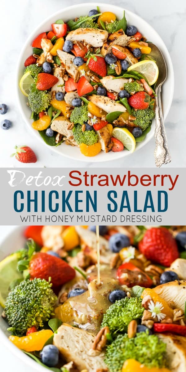 pinterest image for detox strawberry chicken salad with honey mustard dressing