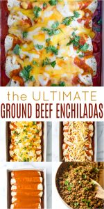 pinterest image for The Ultimate Ground Beef Enchilada Recipe