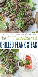 pinterest image for the best marinated grilled flank steak recipe