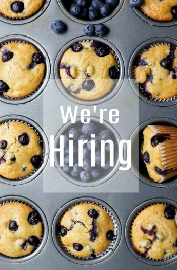 image of blueberry muffins that says we're hiring