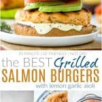 pinterest image for best grilled salmon burgers with lemon garlic aioli