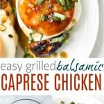 pinterest image for easy grilled balsamic caprese chicken recipe