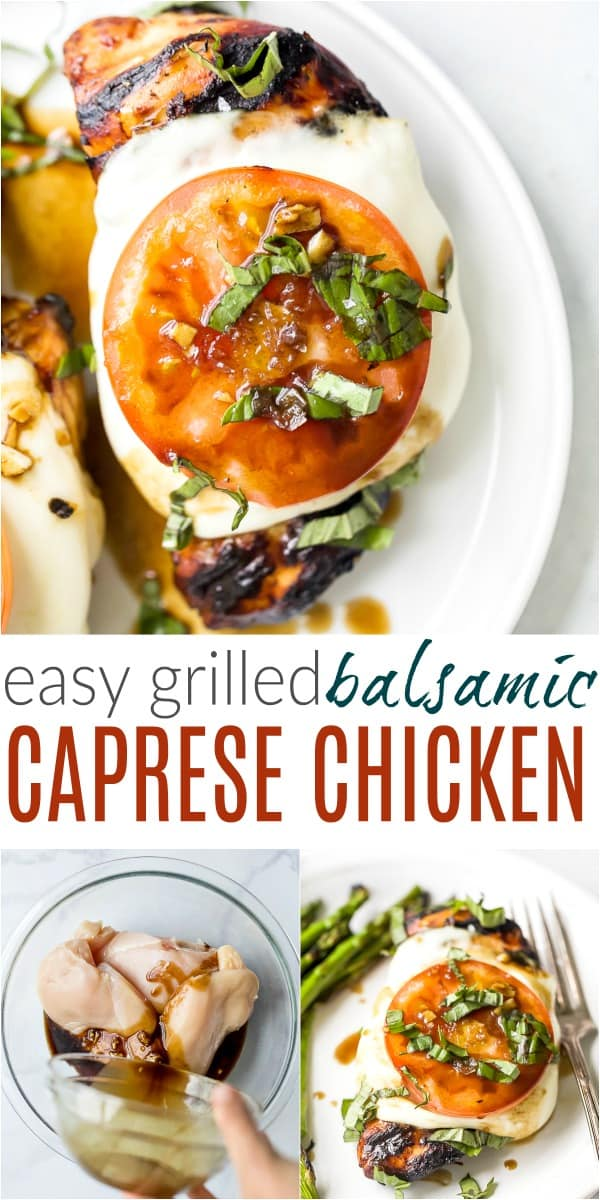 pinterst image for easy grilled balsamic caprese chicken recipe