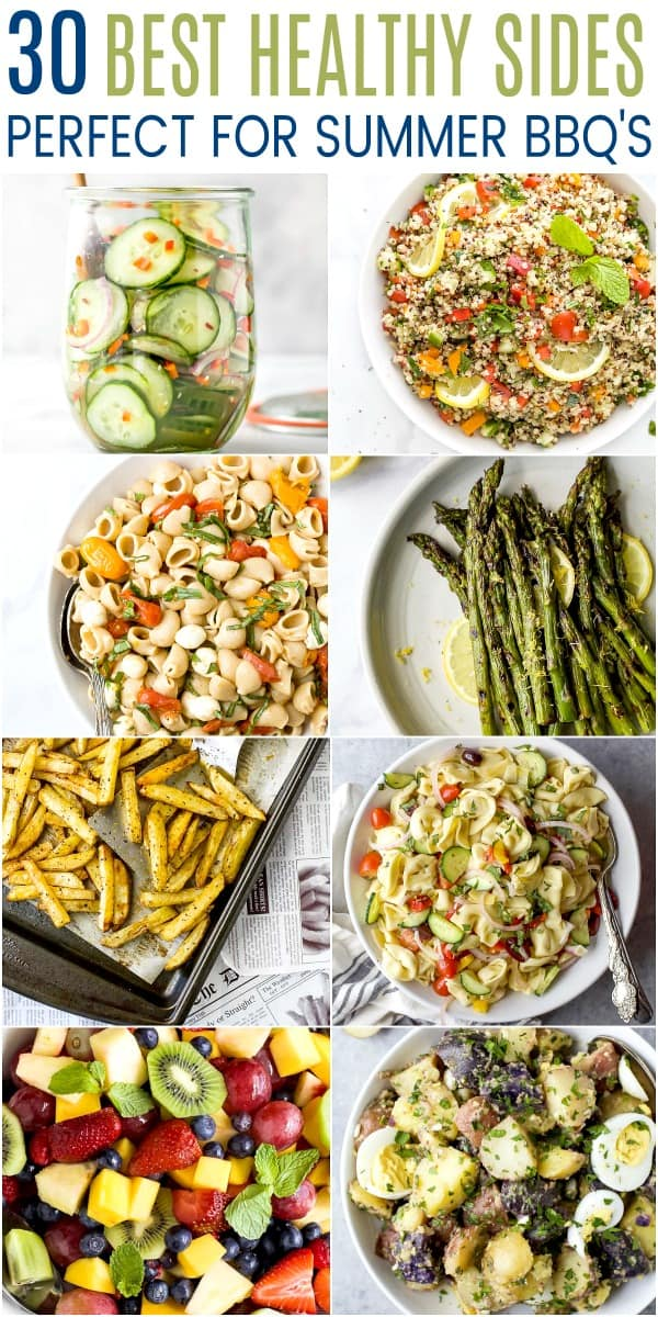 pinterest image for 30 of the best healthy sides perfect for a summer bbq