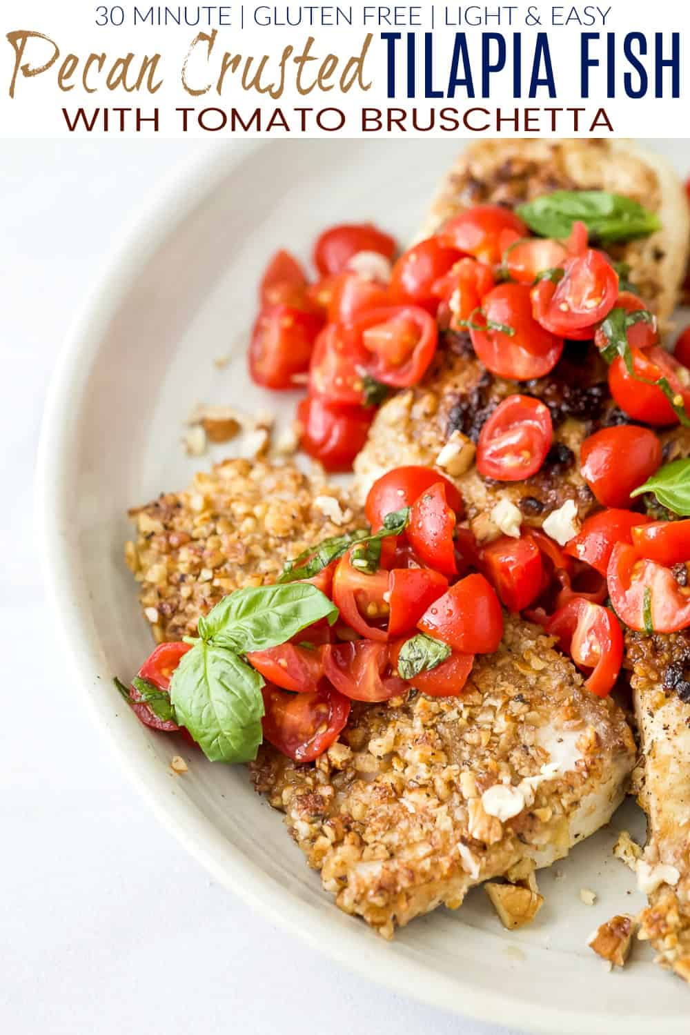 pinterest image for pecan crusted tilapia with tomato bruschetta
