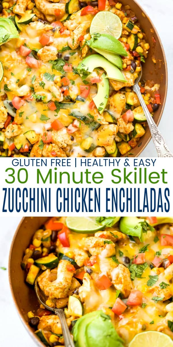 pinterest image for 30 minute zucchini chicken enchilada skillet