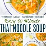pinterest image for easy 30 minute vegetable thai noodle soup