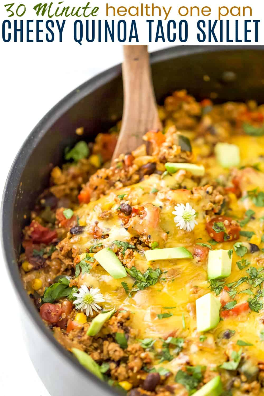 pinterest image for one pan cheesy quinoa taco skillet