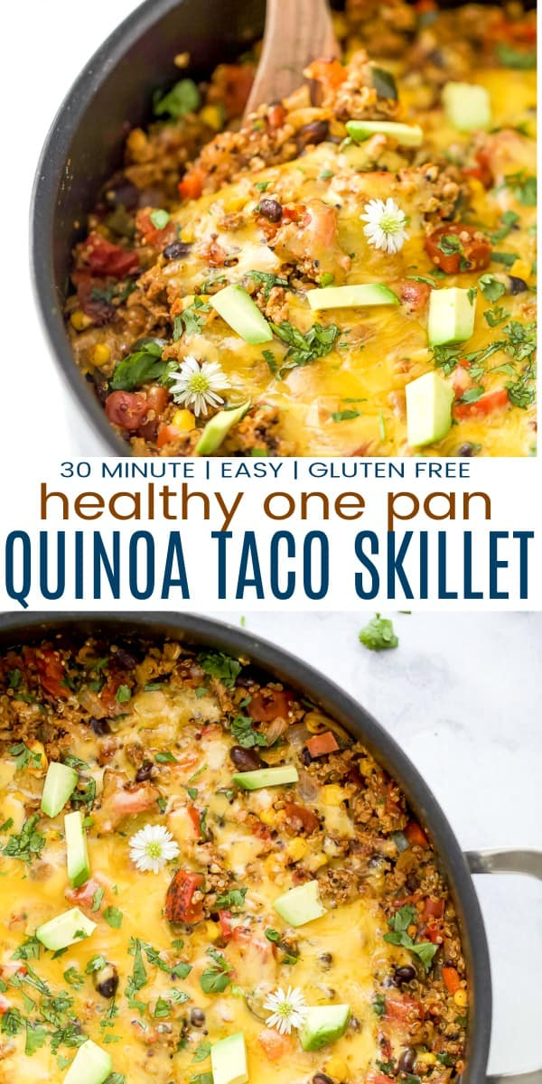 pinterest image for healthy one pan cheesy quinoa taco skillet
