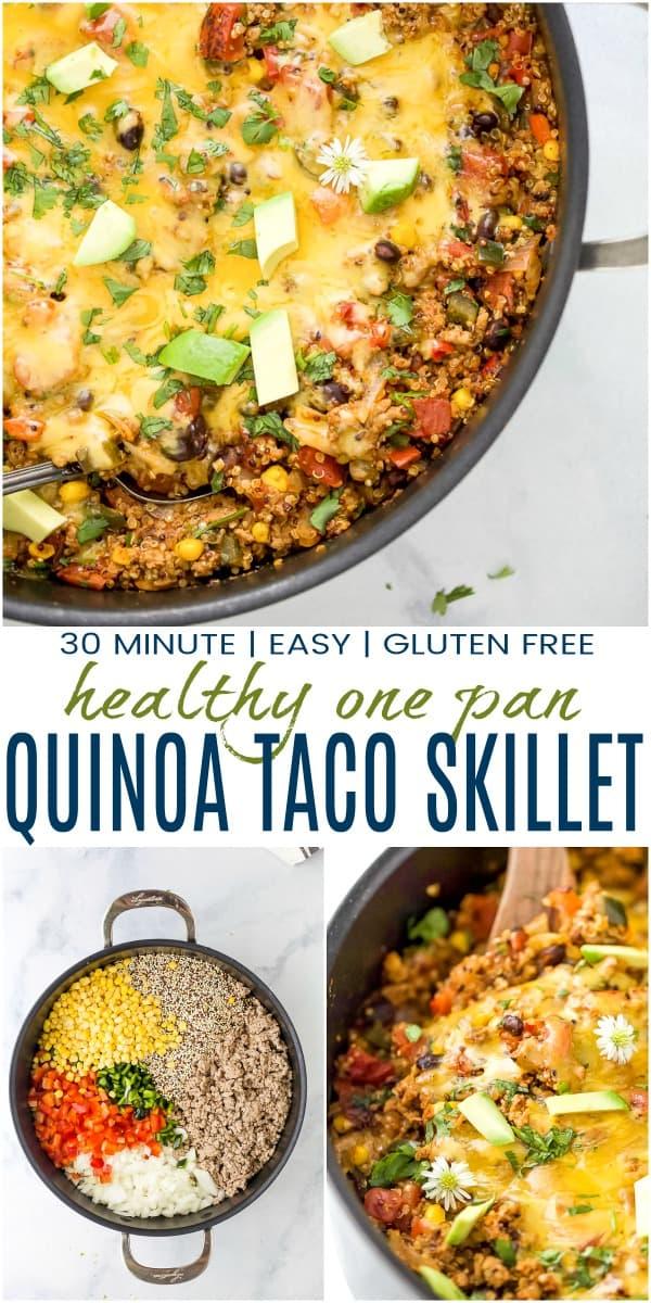 pinterest image for healthy one pan cheesy quinoa taco skillet