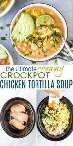 pinterest image for creamy crockpot chicken tortilla soup