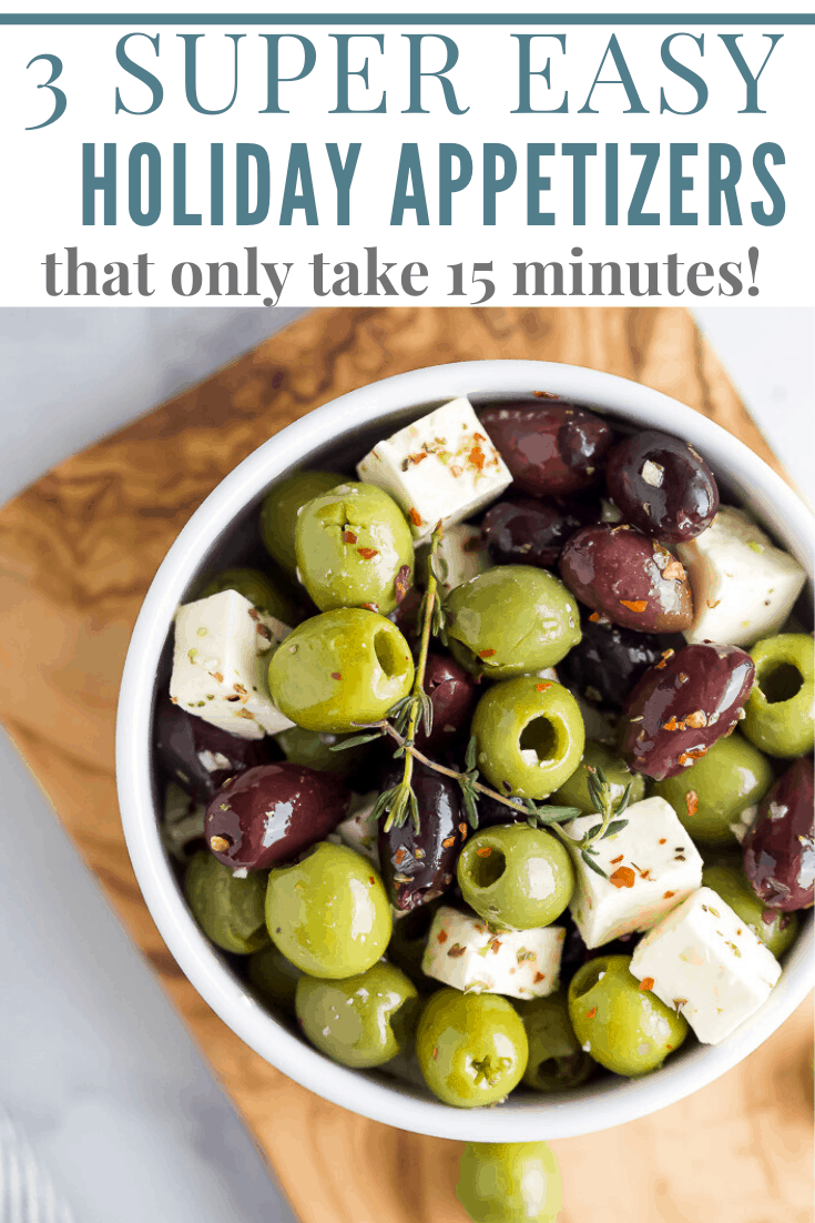 feature image for 3 Easy 15 Minute Holiday Appetizers