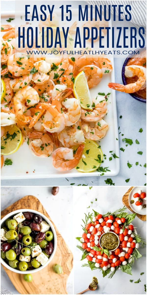 pinterest image for 3 easy 15 minute holiday appetizers