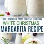 pinterest image for an easy white christmas margarita pitcher recipe