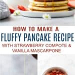Fluffy Pancake Recipe with Strawberry Compote and Vanilla Mascarpone_pin2
