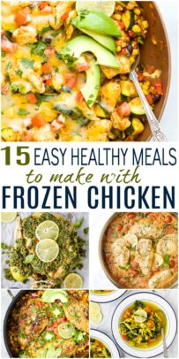 pinterest image for 15 Easy Healthy Meals to make with Frozen Chicken