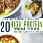 20 Light & Easy High Protein Meal Ideas (Pantry Staples)_pin3