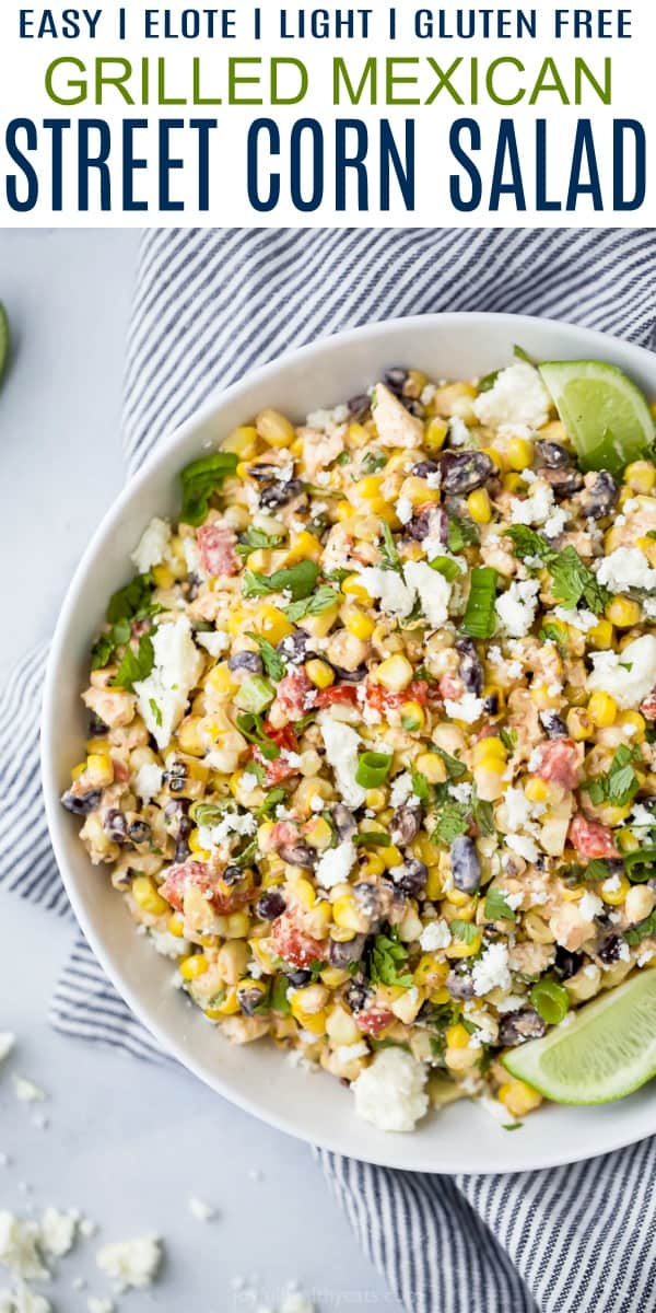 pinterest image for best grilled mexican street corn salad recipe