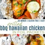 pinterest image for grilled bbq hawaiian chicken in foil packets