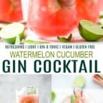 pinterest image for a refreshing watermelon cucumber gin cocktail