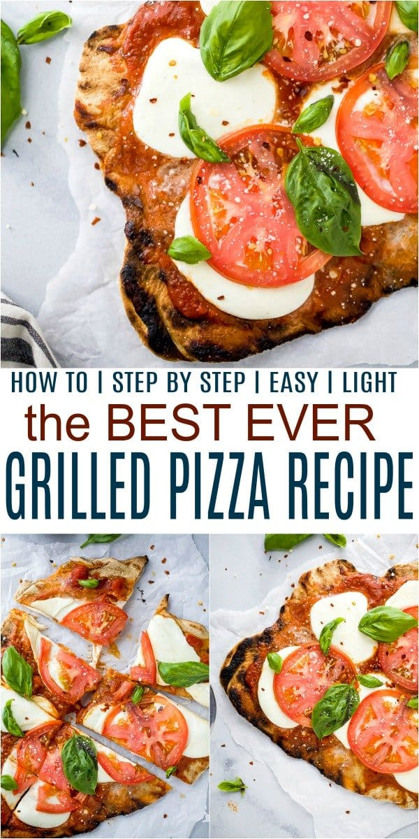 pinterest image for the best grilled pizza recipe
