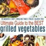 pinterest image for ultimate guide for the best grilled vegetables