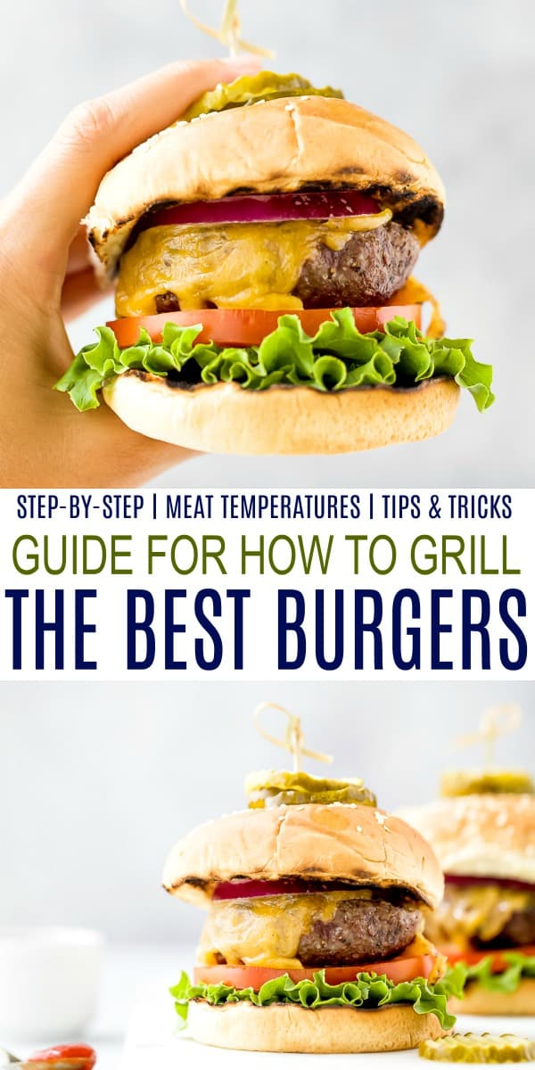 pinterest image for ultimate guide for how to grill the best burgers