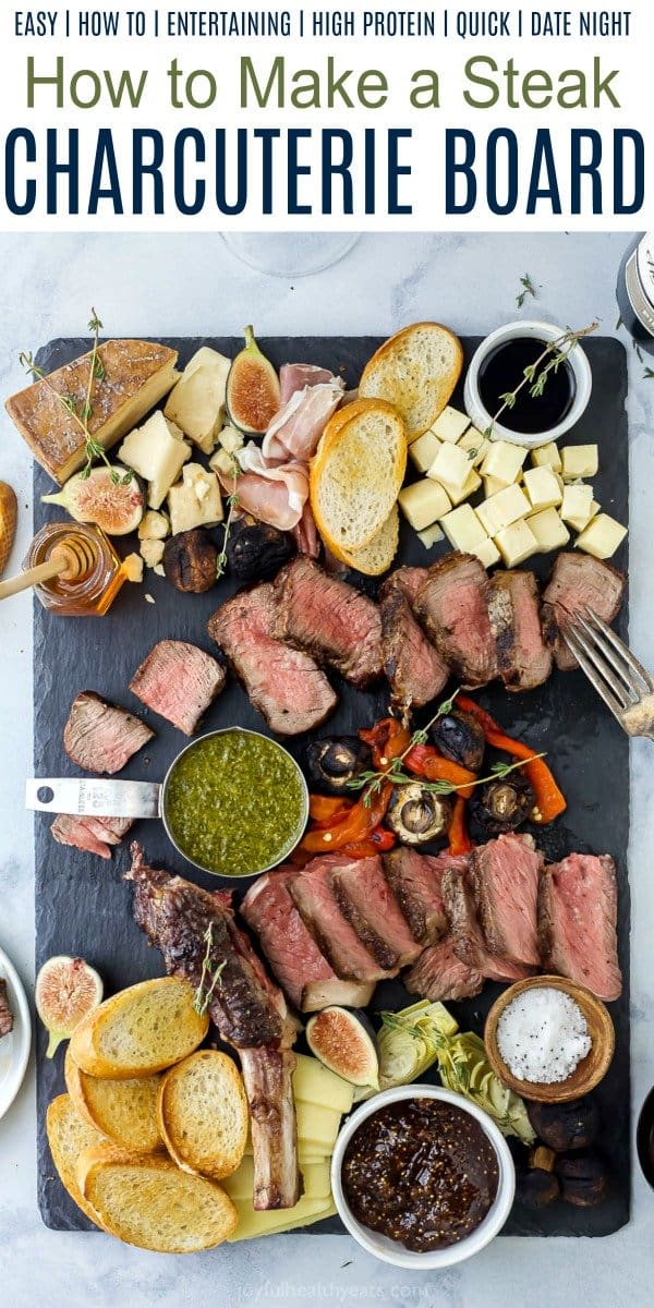pinterest image for how to make a steak charcuterie board