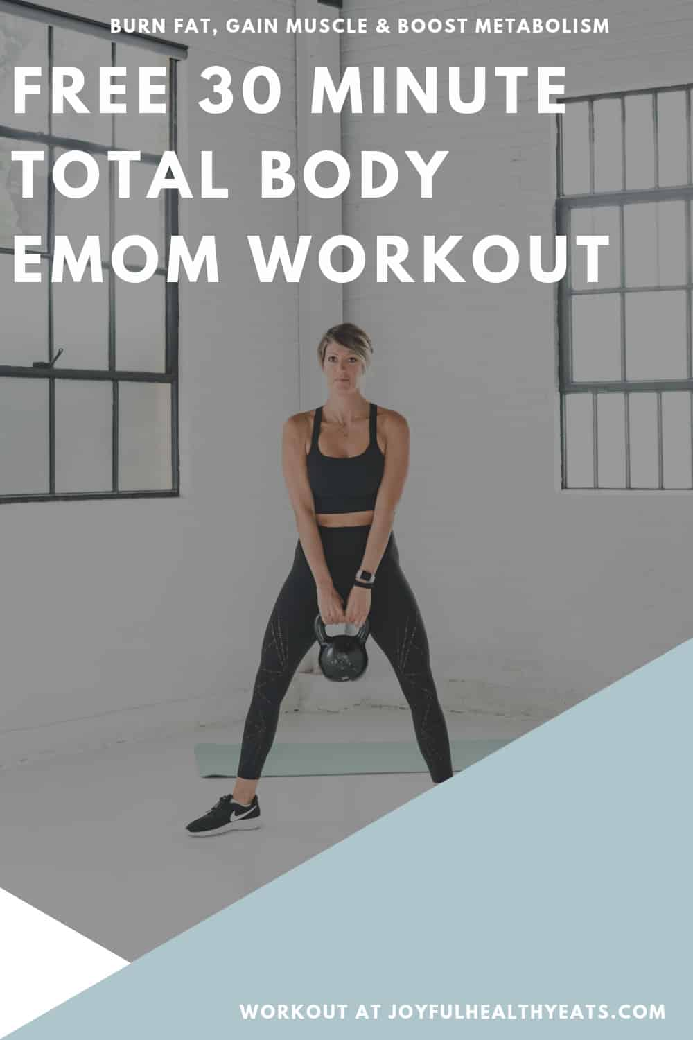 pinterest image for 30 Minute Total Body EMOM Workout