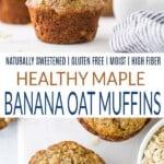 pinterest image for maple banana oat muffins