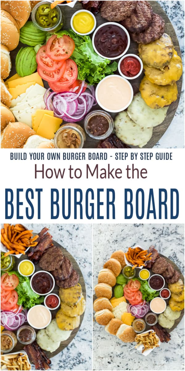 pinterest image for how to make the best burger board