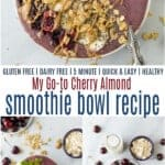 pinterest image for cherry almond smoothie bowl