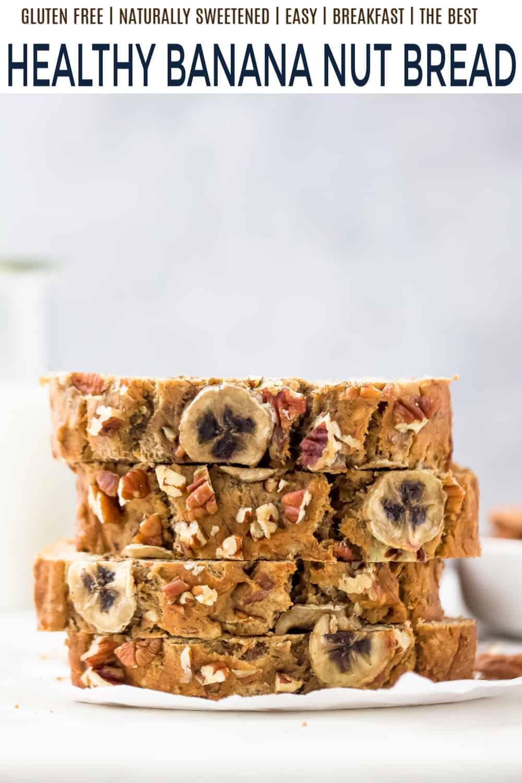 pinterest image for healthy banana nut bread