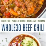 pinterest image for whole30 beef chili recipe
